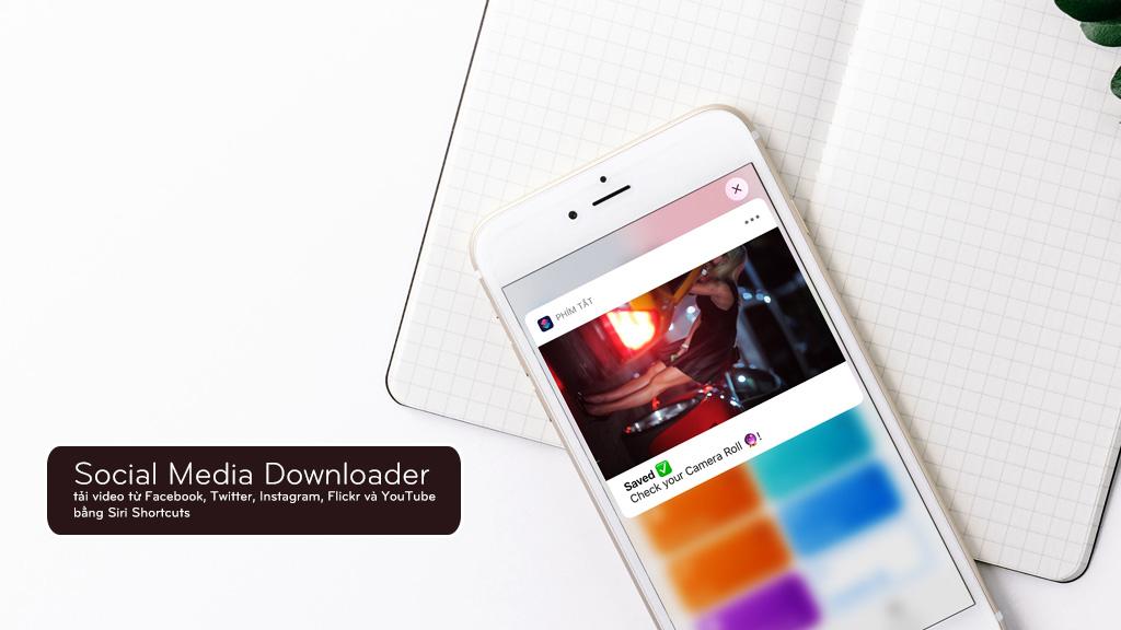 Tải video từ YouTube, Instagram, Facebook, Twitter, Flickr bằng Siri Shortcuts